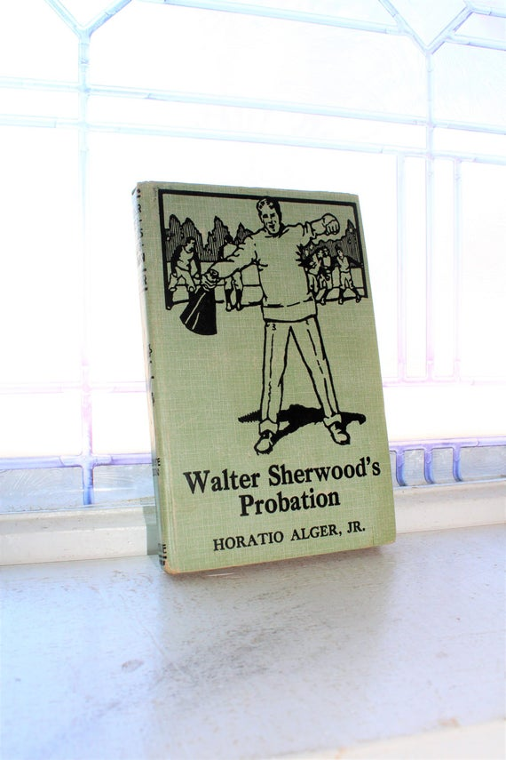 Vintage Children's Book Walter Sherwood's Probation by Horatio Alger