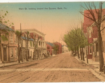 Vintage Postcard, Bath, Pennsylvania, Main Street Toward the Square, 1911