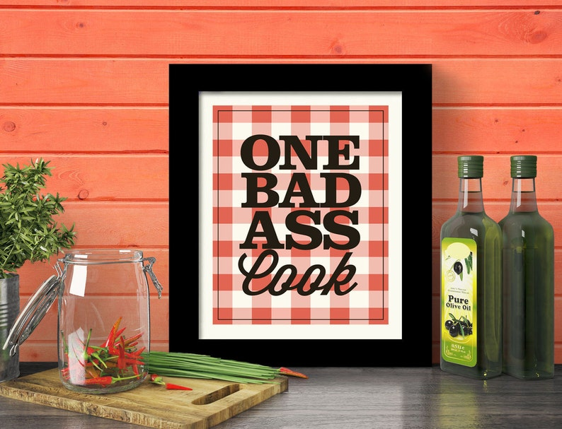 Kitchen Wall Decor Gift For Mom Badass Home Cooking Quote Fun