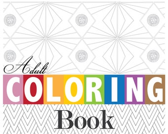 Adult Coloring Book Digital PDF Geometric Design Coloring Pages - 16 piece Book Set YOU PRINT