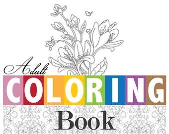 Adult Coloring Book Digital PDF Floral Design Coloring Pages - 16 piece Book Set YOU PRINT