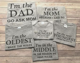 f5bfc3b67 oldest middle youngest mom dad, set, make the rules, reason for rules, bend  the rules, rules don't apply, sibling set, One Piece or Shirt