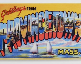 Greetings from Provincetown Massachusetts Fridge Magnet