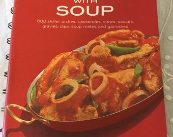 Cookbook, A Campbell's Cookbook, Cooking With Soup, Vintage Cookbook