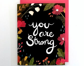 You are Strong - A2 Greeting Card with Envelope