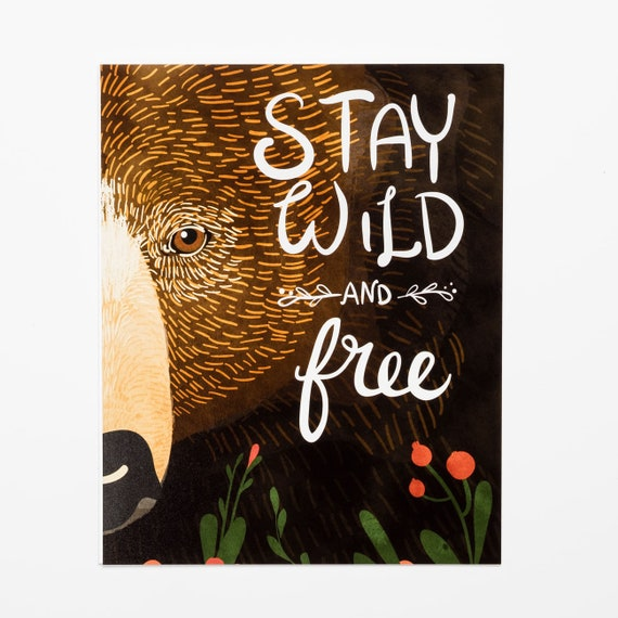 Stay Wild And Free Bear Vertical Print Etsy