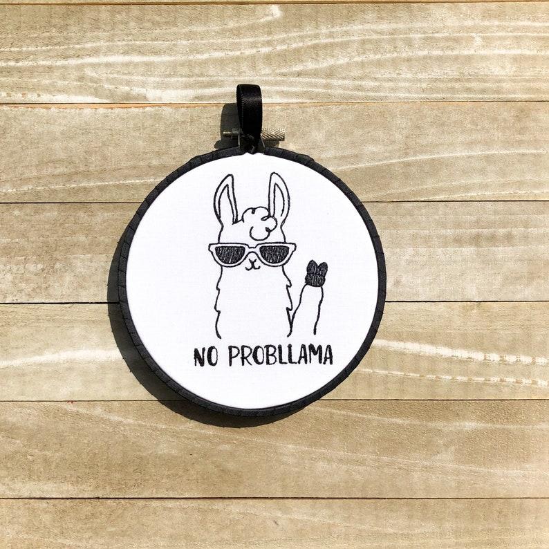 No Probllama Embroidery Hoop Wall Art image 0