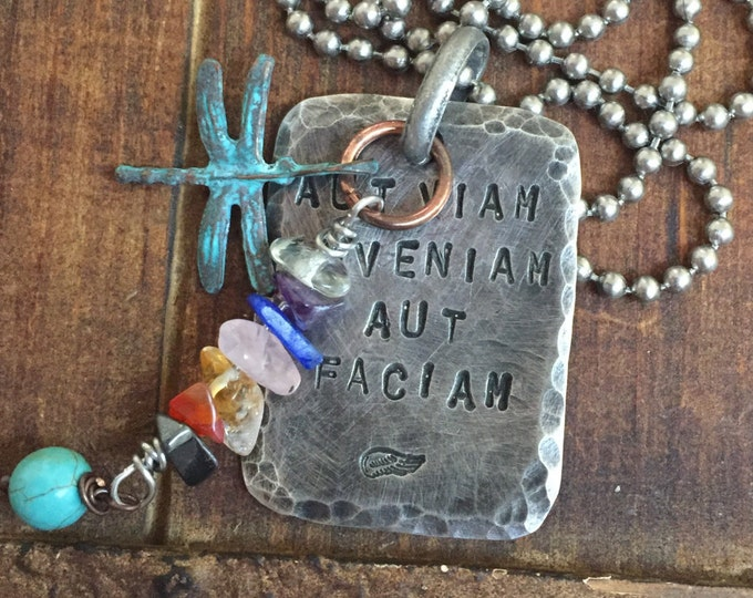 Aut Viam Inveniam Aut Faciam Latin quote dog tag necklace with a 7 chakra pendant and dragonfly affirmation quotes