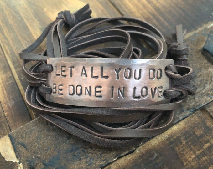 Let all you do be done in love copper ID wrap Bracelet, silver, leather, Hand Stamped, Inspirational jewelry, bracelet with words,