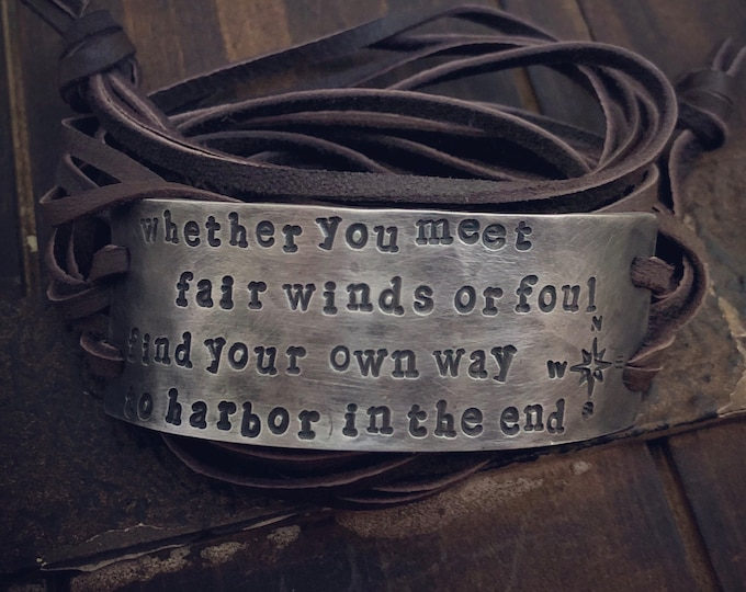 Whether you meet fair winds or foul find your own way back to harbor in the end stamped silver bracelet
