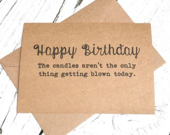 Happy birthday, candles getting blown, Funny card, naughty birthday card, Funny Birthday Card, inappropriate humor, witty cards, sarcastic
