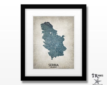 Serbia Map Art Print - Home Is Where The Heart Is Love Map - Original Personalized Map Art Print