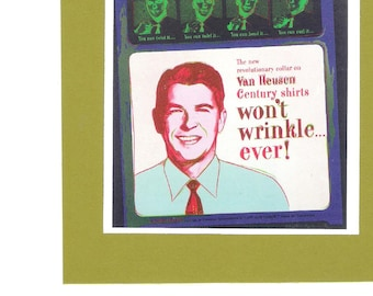 Ronald Reagan - by Andy Warhol - Van Heusen Shirt Ad Vintage Collectible Wall Art Mint 6 x 6 Ready to Frame