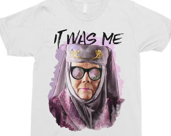 Tell Cersei It Was Me - Game Of Thrones Shirt - Olenna Tyrell Shirt - Funny T-Shirt - It Was Me - Pop Culture T-Shirt - GOT - Floral Shirt