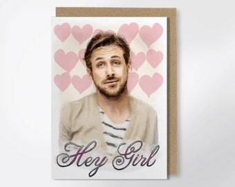 Hey Girl It's Valentine's Day - Funny Greeting Card - Ryan Gosling Card - Hey Girl Valentine - Ryan Gosling Greeting Card