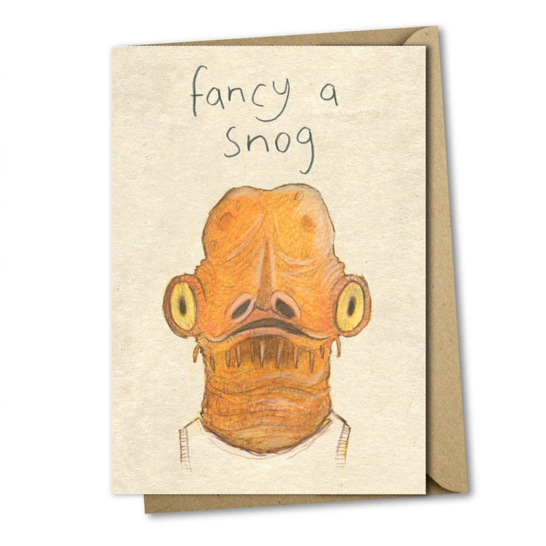Sci-fi funny fancy a snog valentines kiss anniversary card Akbar romantic boyfriend girlfriend palentines alternative Star Wars
