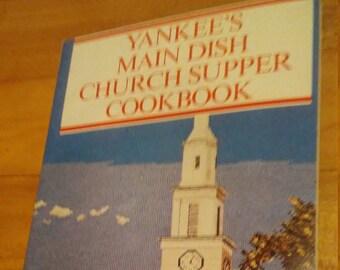Vintage Yankee's Main Dish Church Supper Cookbook Recipe Booklet 1980