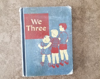 Vintage We Three Reading For Independence Artley Gray Curriculum Foundation Series Scott Foresman Company 1947
