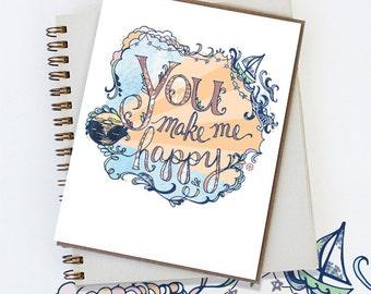 You Make Me Happy Card - Blank inside