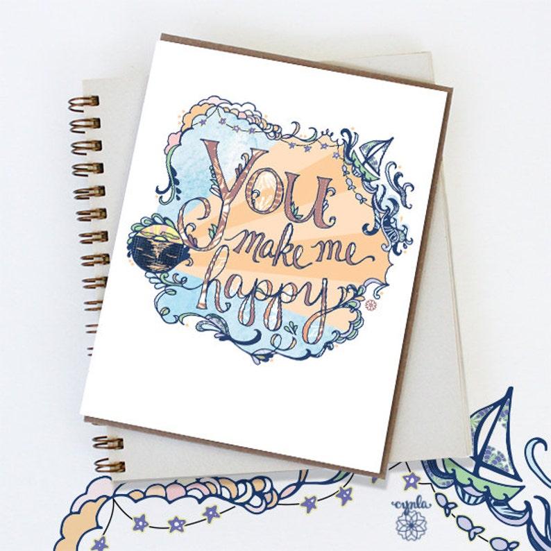 You Make Me Happy Card  Blank inside image 0