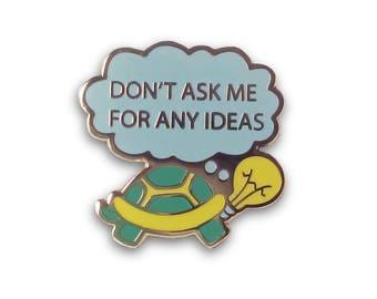 Cynical Turtle Hard Enamel Pin