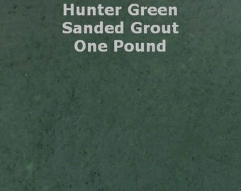 Hunter Green SANDED Grout -  1 Pound for Walls, Floors, Counter Tops, Backsplashes, Tubs, Showers, Mosaics