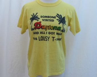 Vintage 80s  / 90s DAYTONA Florida Vacation Shirt / Tourist Shirt / Souvenir / Gift / All I got Was This Lousy TShirt T-Shirt