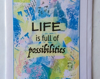Life Is Full Of Possibilities - A5 Blank Greetings Card From Original Mixed Media Painting