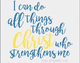 """Philippians 4:13 Bible Verse Cross Stitch Pattern """"I Can Do All Things Through Christ Who Strengthens Me"""" -- Instant Digital PDF Download!"""