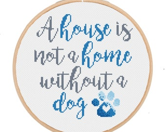 A House is Not a Home without a Dog {Version 2 Blue} -- Instant Digital PDF Download