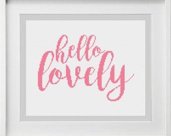 Hello Lovely version 2 Cross Stitch Pattern -- Instant Digital PDF Download