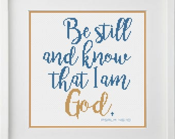 """Psalm 46:10 Bible Verse Cross Stitch Pattern """"Be Still And Know That I Am God"""" -- Instant Digital PDF Download!"""