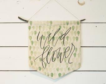 WILDFLOWER   canvas banner   wall pendant   wall hanging   nursery decor   baby gift   dorm decor   wall flag   sage green   print pattern