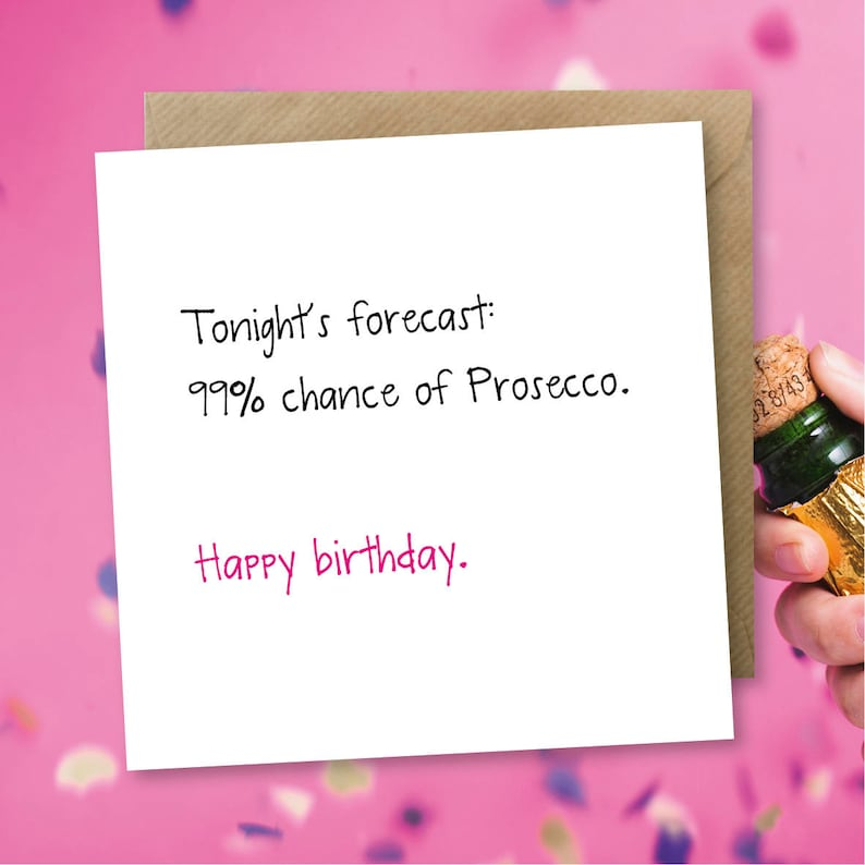 Funny Birthday Card Prosecco Wine Card Funny Greeting Card