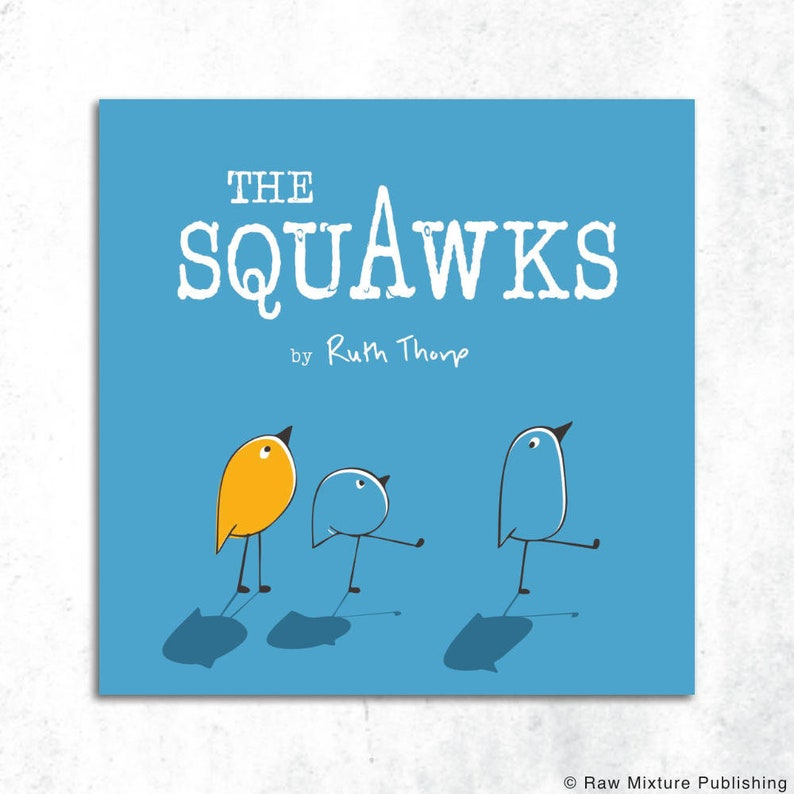 The Squawks Picture Book by Ruth Thorp paperback image 0