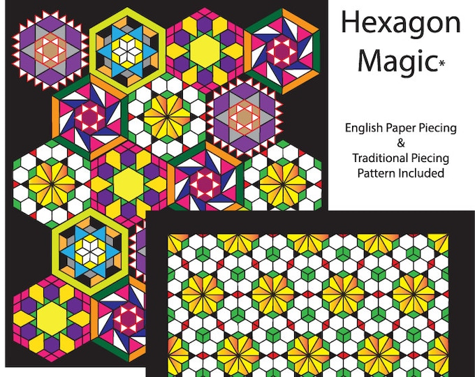 Hexagon Magic Quilt Pattern
