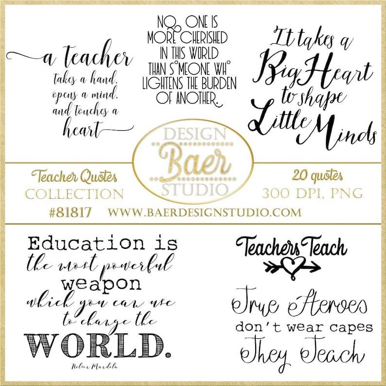 Inspirational Teacher Quotes, Teaching Quotes, Teachers Digital Word Art,  Back to School Quotes, Teacher Appreciation Word Art, #81817