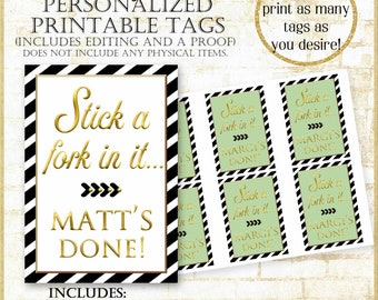 Stick a Fork in it Tags:Party favor tags, Bundt Cake Tags, Personalized Digital Tags, Retirement Party Printable Tag Customized, #91921