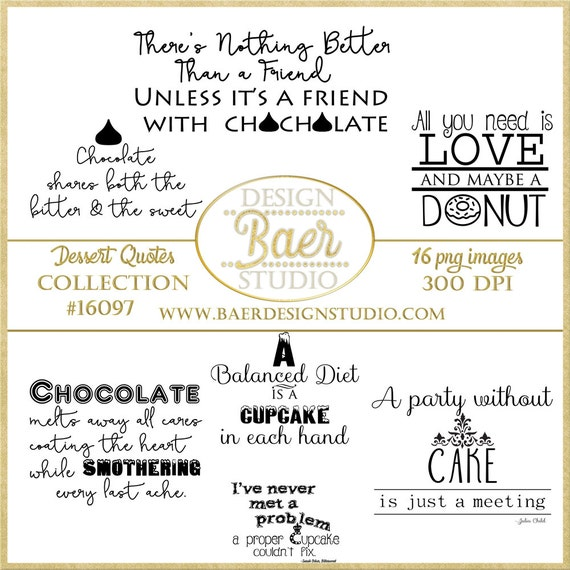 sayings printable quotes dessert quotes chocolate quotes