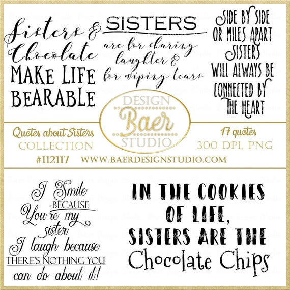 Sister Quotes, Sister Photo Overlays, Sisterhood, Inspirational Quotes,  Quotes Clipart, Printable Quotes, Scrapbook Titles, #112117