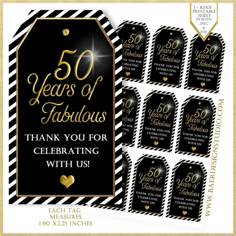 50th birthday party favors:50 Years of Fabulous #32318 50th Birthday Party Tag Printable Thank You Tags Black and Gold Gift Tags