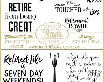 Retirement Quotes, Retirement Word Art, Digital Quotes, Inspirational Quotes, Printable Quotes, Pension Quotes, Retiring Teachers, #42018