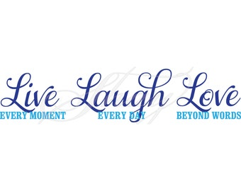 Live Laugh Love -  SVG cut file for Silhouette and other cutting machines