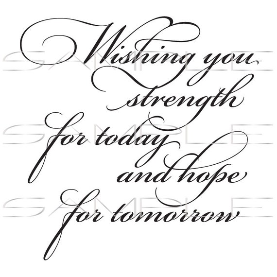 Wishing you strength for today and hope for tomorrow | Etsy