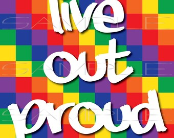 Live Out Proud  -  printable PDF and SVG cut file for Silhouette and other cutting machines