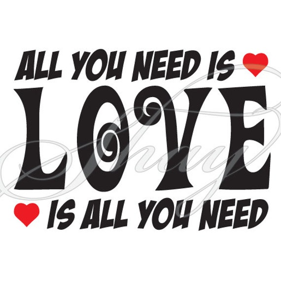 All You Need Is Love Svg Cut File For Silhouette And Other Etsy
