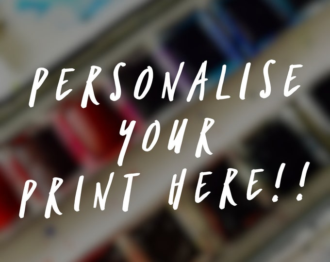Personalise your Print - Add a Name -