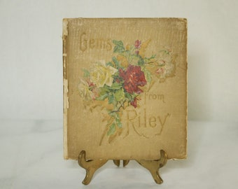 1900's Illustrated Poetry Book- Gems From Riley