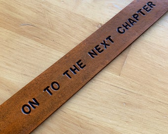 Leather Bookmark Retirement Gift, Graduation Gift, Divorce Gift, On to the Next Chapter, College Student Gift - Love That Leather
