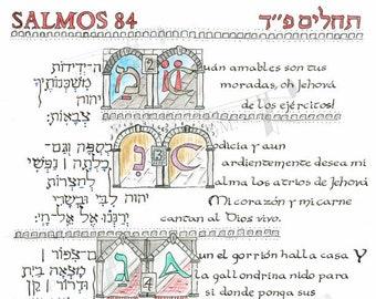 "Salmos 84/Psalm 84 Spanish/Hebrew español/hebreo Illumination תהלים פ׳׳ד ""Aun el gorrion halla casa..."""